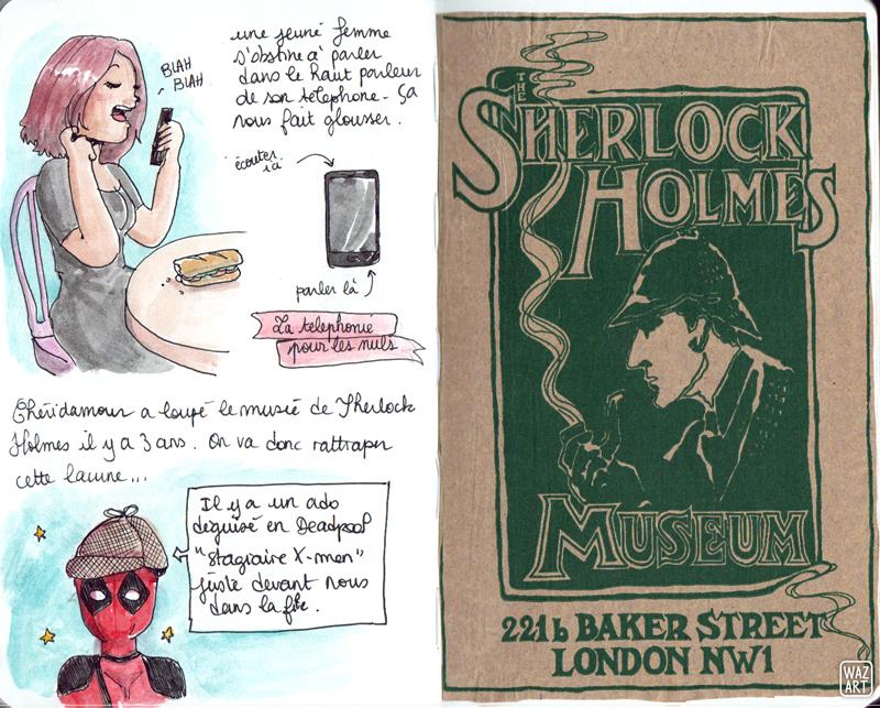 une aquarelle avec une fille qui parle au téléphone, deadpool avec un chapeau de sherlock holmes, un collage d'un petit sac papier vendu à la boutique du musée sherlock holmes
